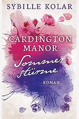 Sommerstürme (CARDINGTON MANOR 4) Kindle Ausgabe