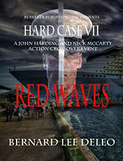 Hard Case 7: Red Waves (John Harding Series)