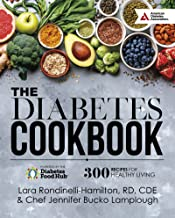 The Diabetes Cookbook: 300 Healthy Recipes for Living Powered by the Diabetes Food Hub