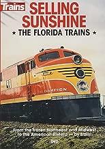 selling sunshine the florida trains