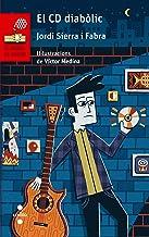 El CD diabòlic (El Barco de Vapor Roja Book 130) (Catalan Edition)