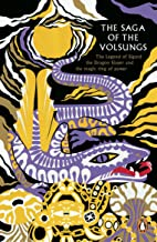 The Saga of the Volsungs (Legends from the Ancient North)