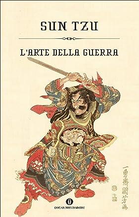 Larte della guerra (Mondadori) (Oscar varia Vol. 1825)