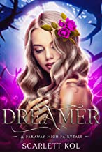 Dreamer (A Faraway High Fairytale Book 2)