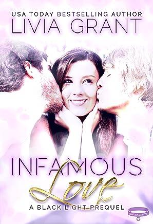 Infamous Love: A Black Light Prequel