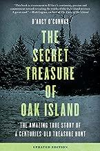 Secret Treasure of Oak Island: The Amazing True Story of a Centuries-Old Treasure Hunt