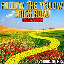 Follow the Yellow Brick Road (Remastered)