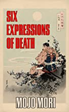 Six Expressions of Death