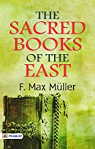 The Sacred Books of the East (Best Motivational Books for Personal Development (Design Your Life)) (English Edition)