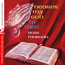 Nearer My God To Thee (Digitally Remastered)
