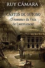 CANTOS DE OUTONO, ROMANCE DA VIDA DE LAUTRÉAMONT