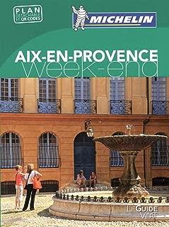 Michelin Guide Vert Weekend Aix-en-Provence : Avec plan détachable et QR code (French Edition)