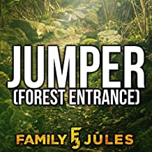 Jumper (Forest Entrance)