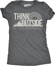 Womens Think Outside No Box Necessary Funny Outdoor Nature T Shirt