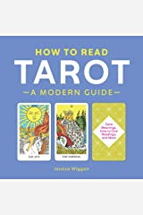 How to Read Tarot: A Modern Guide Kindle Edition