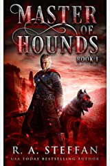 Master of Hounds: Book 1 Kindle Edition