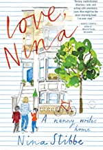 Love, Nina: A Nanny Writes Home