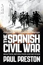 The Spanish Civil War: Reaction, Revolution and Revenge (Text Only) (English Edition)