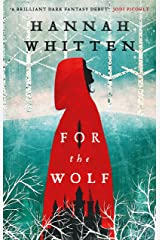 For the Wolf: The New York Times Bestseller (The Wilderwood Books Book 1) Kindle Edition
