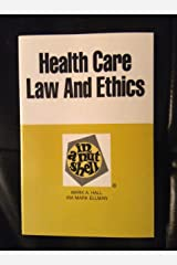 Health Care Law and Ethics in a Nutshell (Nutshell Series) Paperback