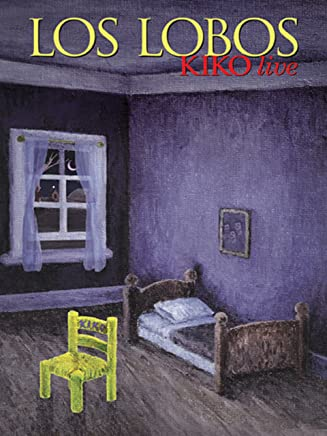 Los Lobos: Kiko Live