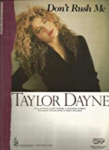 Don't Rush Me (Dayne, Taylor) - Easy Piano Sheet Music