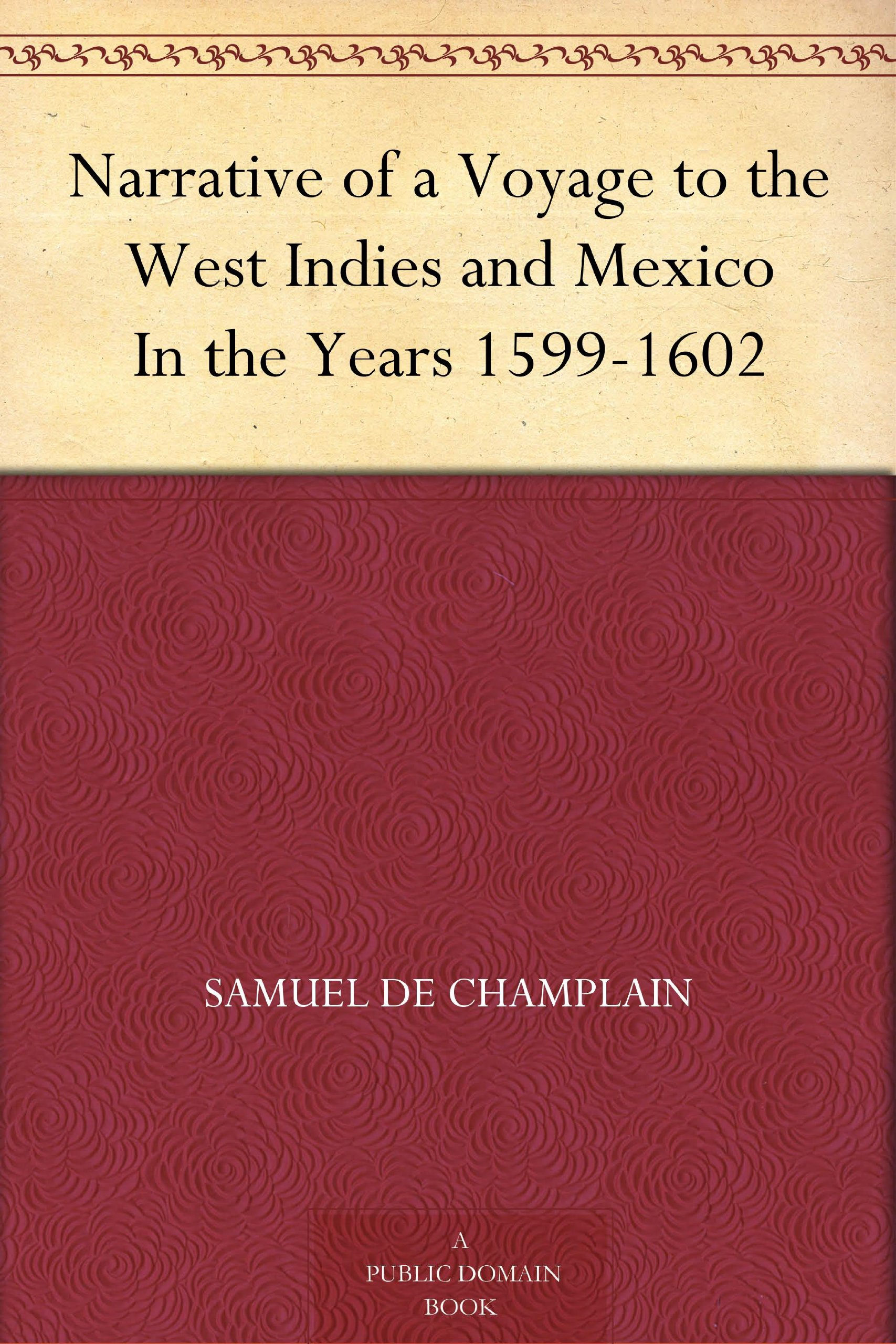 Image OfNarrative Of A Voyage To The West Indies And Mexico In The Years 1599-1602