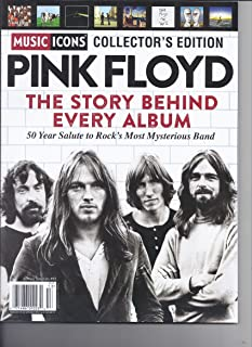 Music Icons Collector's Edition Pink Floyd The Story Behind Every Album