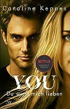 YOU – Du wirst mich lieben: 1