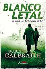 Blanco letal (Cormoran Strike 4) (Spanish Edition) Kindle Edition