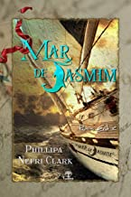 Mar de Jamim (River's End Livro 2) (Portuguese Edition)
