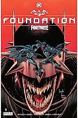 Batman/Fortnite: Foundation (2021) #1 (Batman/Fortnite: Zero Point (2021-) *NO FORTNITE CODE*) Kindle Edition