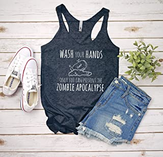 Wash Your Hands Only You Can Prevent The Zombie Apocalypse, Women's Graphic Racerback Tank Top, Funny Gift for Her, Shirts with Sayings, Yoga Tee, Indigo or White