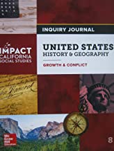 Impact California Social Studies United States History & Geography: Growth & Conflict Grade 8 Inquiry Journal