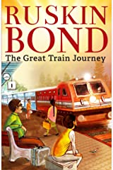 The Great Train Journey Kindle Edition