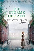 Die Stürme der Zeit: Die Lytton Saga 2 - Roman (Die Lytton-Saga) (German Edition)