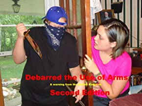 Debarred the use of Arms Second Edition
