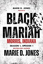 Black Mariah: Morris, Indiana (Black Mariah Series, Season 1)