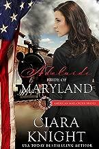 Adelaide: Bride of Maryland (American Mail-Order Bride Series Book 7)