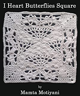I Heart Butterflies: A Romantic Lace Afghan Square Crochet Pattern (English Edition)