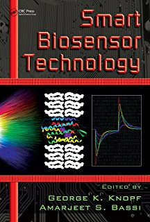 Smart Biosensor Technology (Optical Science and Engineering Book 118)