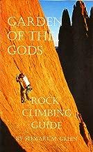 Garden of the Gods: A Rock Climber's Guide