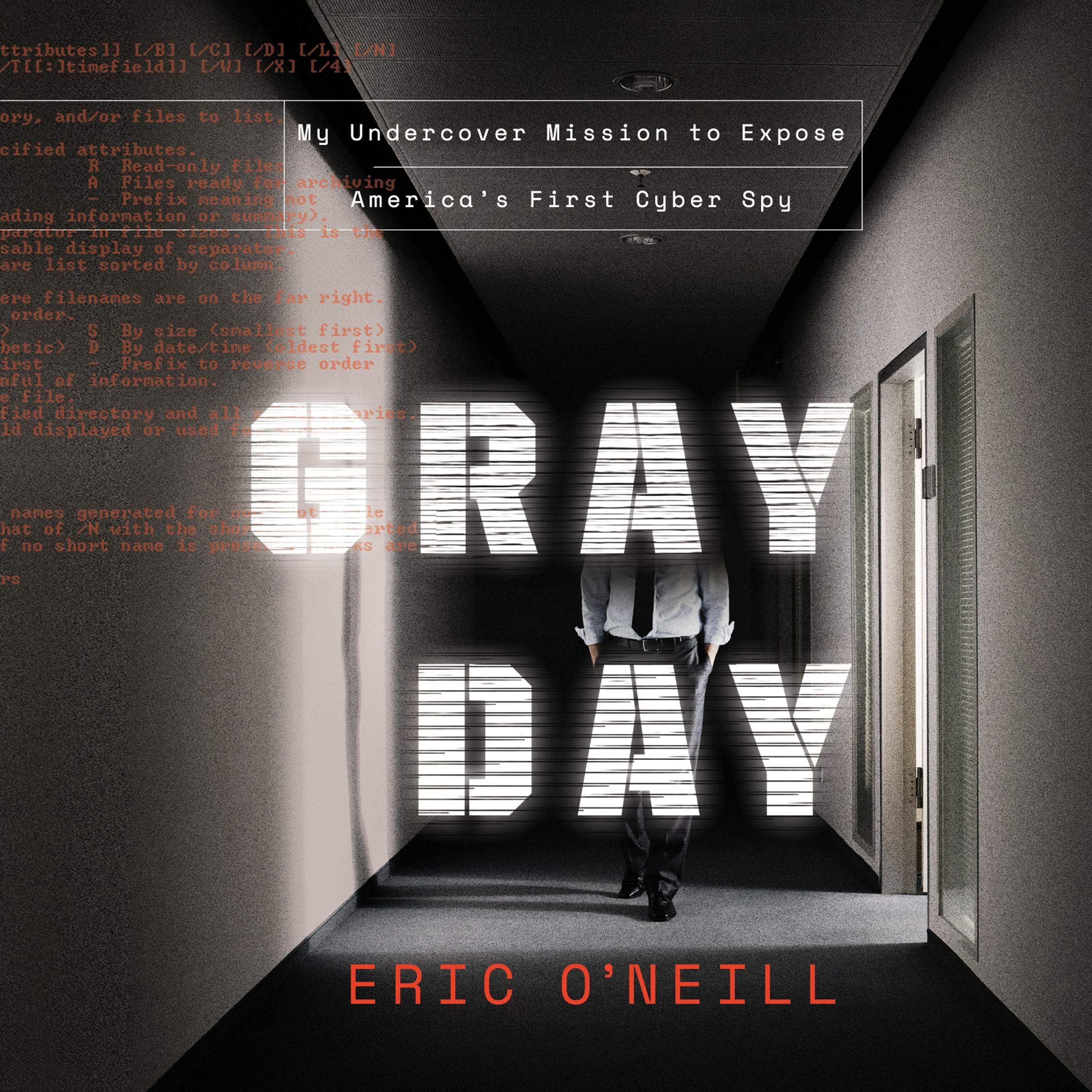 Image OfGray Day: My Undercover Mission To Expose America's First Cyber Spy