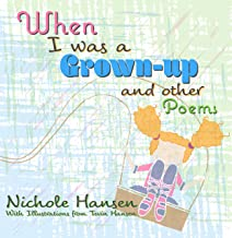 When I Was a Grown-up (children's poetry)