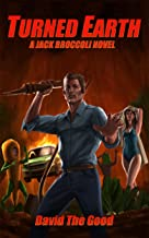 Turned Earth (Jack Broccoli Book 1)