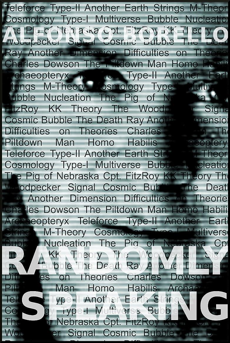 バーター決めますスライスRandomly Speaking: Short Essays (English Edition)