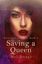 Saving a Queen (Ancestors of Jaiya Book 2)