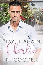 表紙: Play It Again, Charlie (English Edition) | R. Cooper