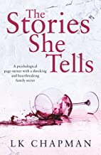 The Stories She Tells: A psychological page-turner with a shocking and heartbreaking family secret