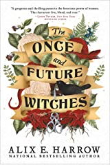 The Once and Future Witches Kindle Edition